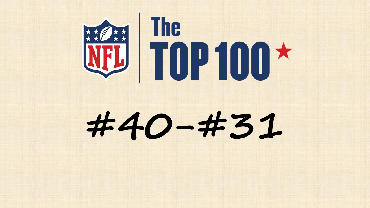 【NFL Top100 in2020】選手達が決めるランキング100! 40位~31位