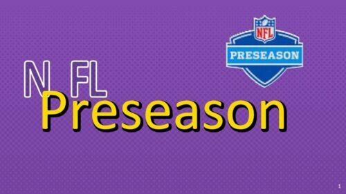 意外と盛り上がる!?NFLのプレシーズンってどんな感じ??